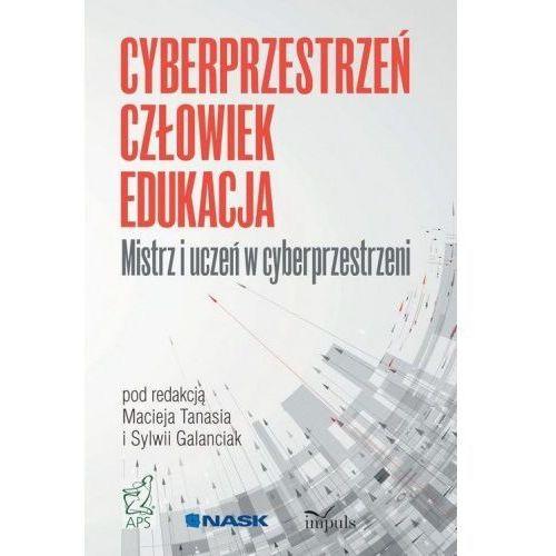 Cyberprzestrzeń człowiek - edukacja T.3 (2018)