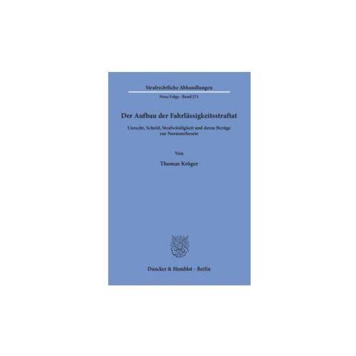 Der Aufbau der Fahrlässigkeitsstraftat