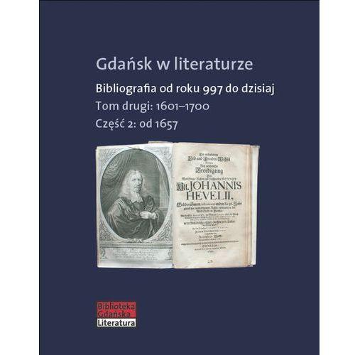 Gdańsk w literaturze Tom 2 - Praca zbiorowa (9788379080694)