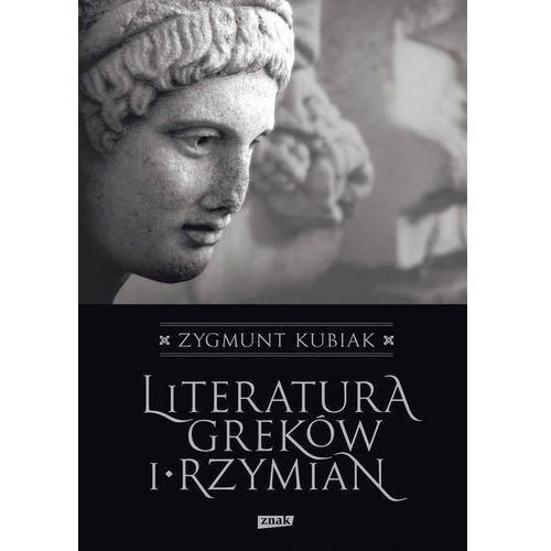 LITERATURA GREKÓW I RZYMIAN TW, Zygmunt Kubiak