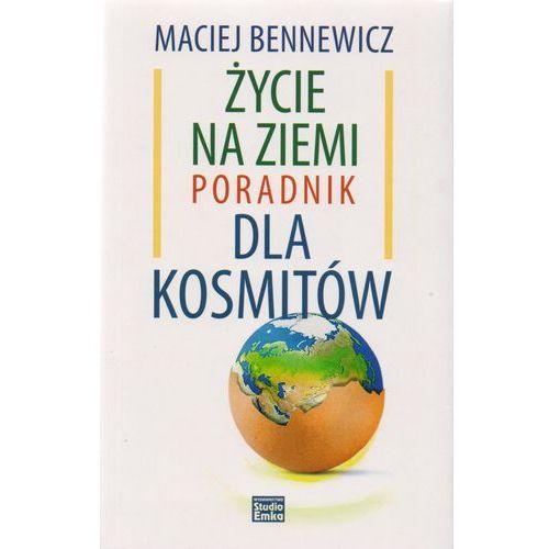 Życie na ziemi. Poradnik dla kosmitów (320 str.)