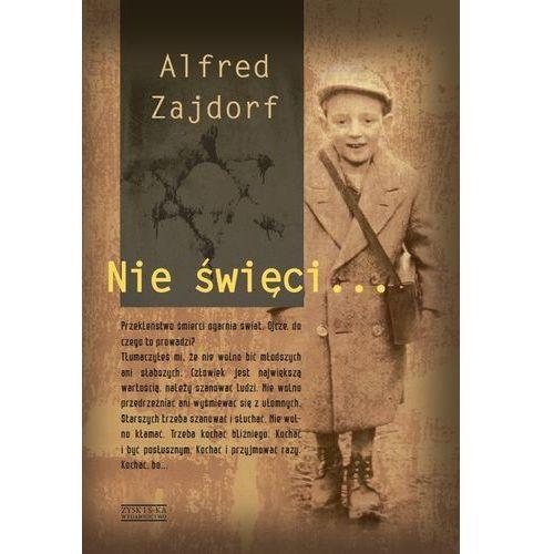 NIE ŚWIĘCI..., Zajdorf Alfred