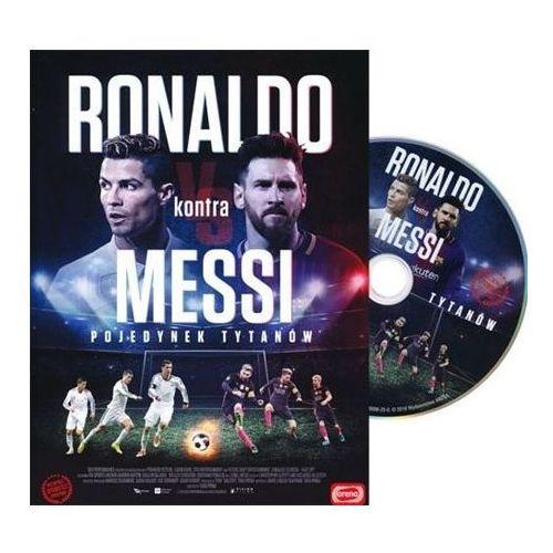 Ronaldo kontra Messi. Pojedynek tytanów. Film DVD
