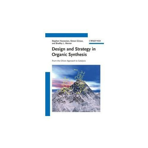 Design and Strategy in Organic Synthesis (9783527319640)