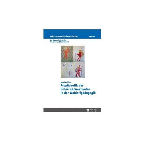 Propädeutik der Unterrichtsmethoden in der Waldorfpädagogik (9783631668320)