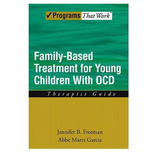 Family Based Treatment for Young Children With OCD (9780195373639)