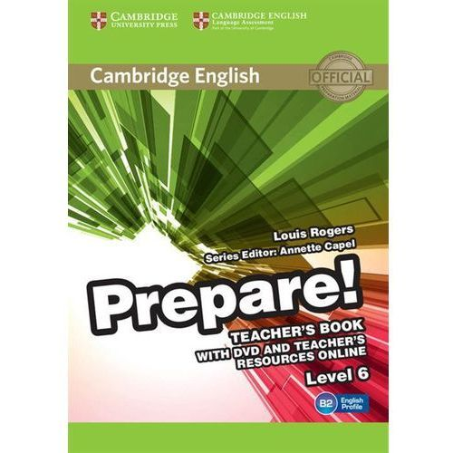 Cambridge English Prepare! 6 Teacher's Book - Louis Rogers (2015)