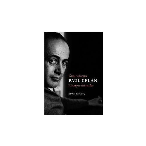 Czas wiersza Paul Celan i teologie literackie. Darmowy odbiór w niemal 100 księgarniach! (2015)