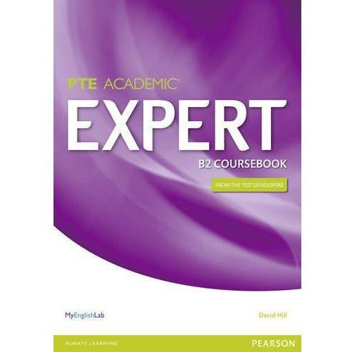 Expert Pearson Test of English Academic B2 Coursebook and MyEnglishLab Pack, Hill, David
