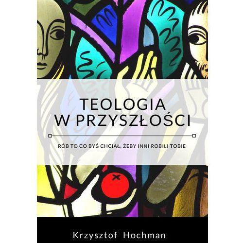 Teologia w przyszłości, oprawa broszurowa
