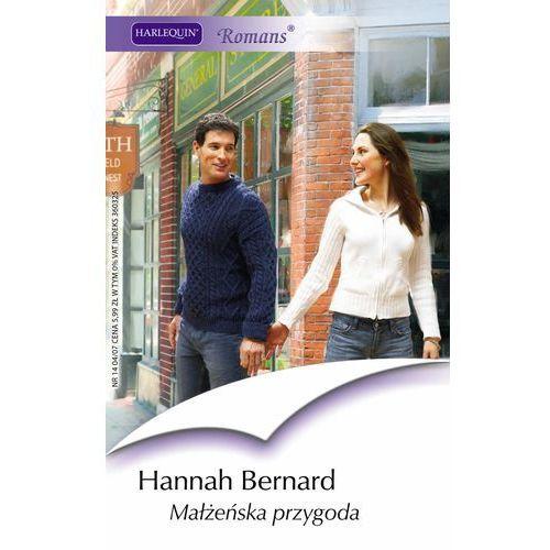 Małżeńska przygoda - Hannah Bernard, Harlequin