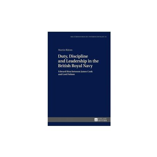 Duty, Discipline and Leadership in the British Royal Navy