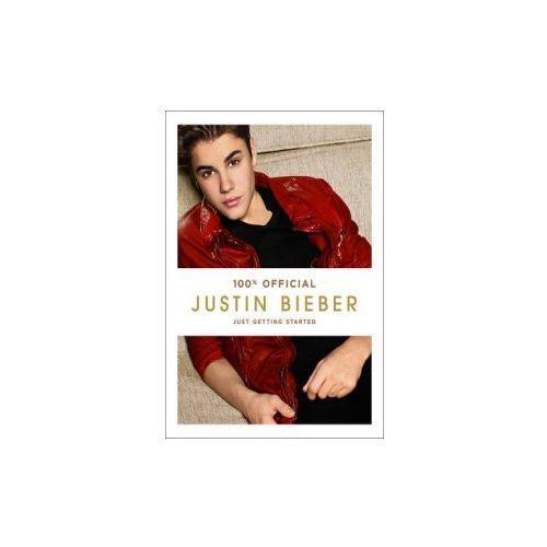 Justin Bieber: Just Getting Started (100% Official), Bieber, Justin