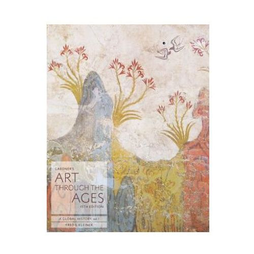 Gardner's Art Through The Ages + Coursemate Access Card (9781285837840)