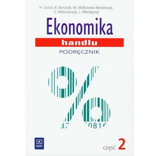 Ekonomika handlu. Podr?cznik. Cz??? 2 (2011)