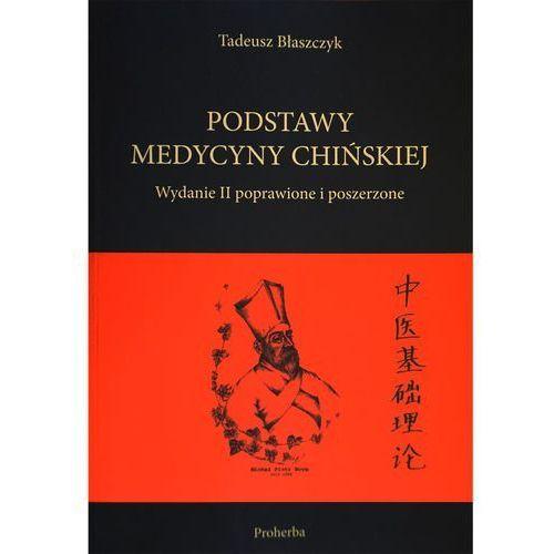 Podstawy medycyny chińskiej wyd.II poprawione i poszerzone