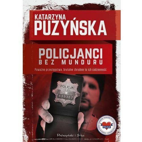 Policjanci Bez munduru. Darmowy odbiór w niemal 100 księgarniach! (2019)