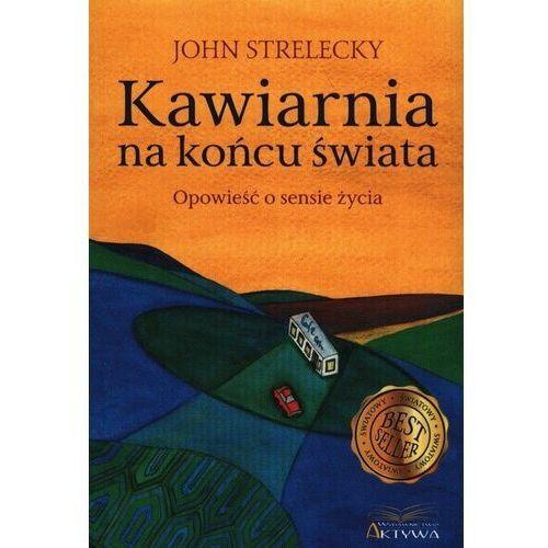 Kawiarnia na końcu świata - John Strelecky (138 str.)