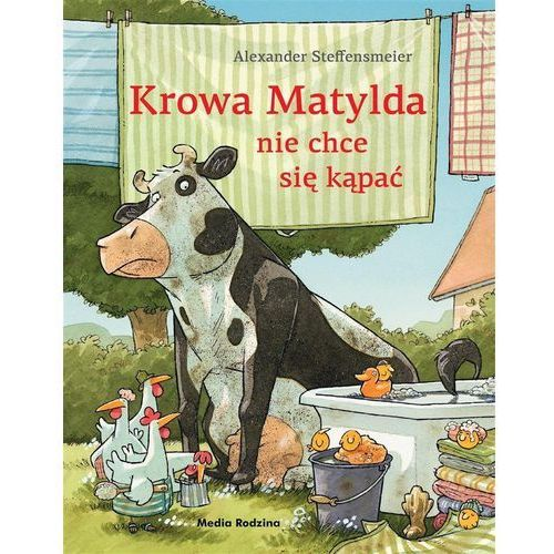 Krowa Matylda nie chce się kąpać [Steffensmeier Alexander], Alexander Steffensmeier