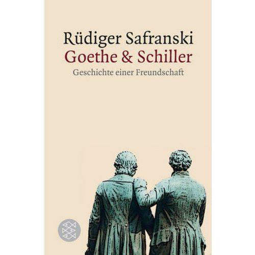 Goethe & Schiller: Geschichte einer Freundschaft