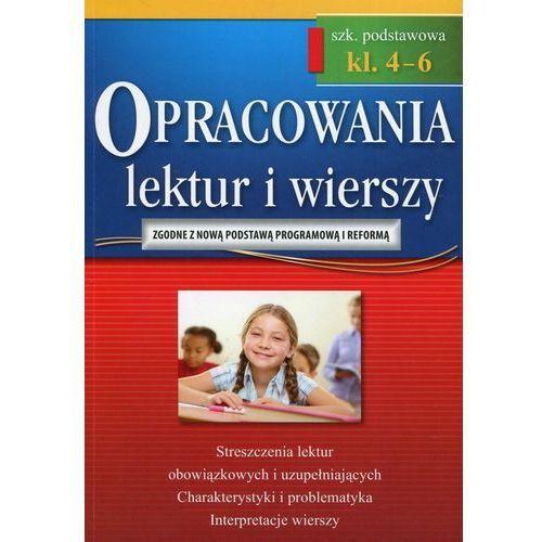 Opracowania lektur i wierszy 4-6 szkoła podstawowa - Praca zbiorowa