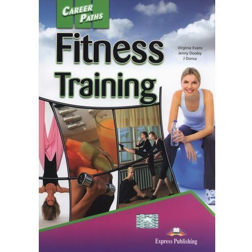 Career Paths Fitnes Training, Express Publishing