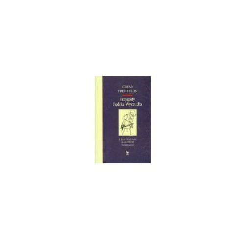 Przygody Pędrka Wyrzutka (9788320717105)