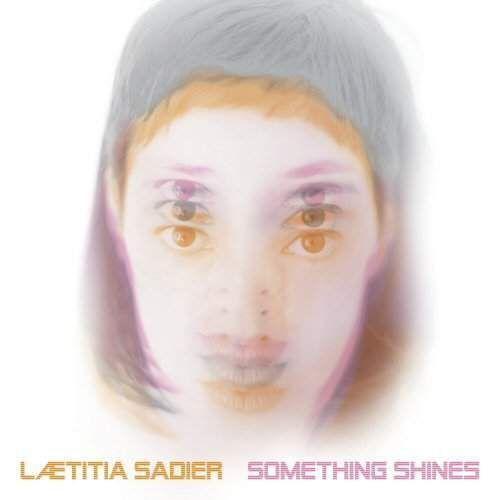 Something Shines - Sadier Laetitia (Płyta CD) (0781484060529)