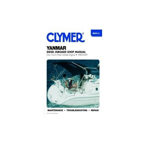 Clymer Manuals Yanmar Diesel Inboard Shop Manual One, Two and Three Cylinder Engines 1980-2009 B800 (9781599694573)