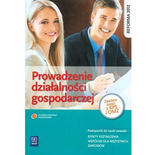 Prowadzenie działalności gospodarczej podręcznik do nauki zawodu (2013)