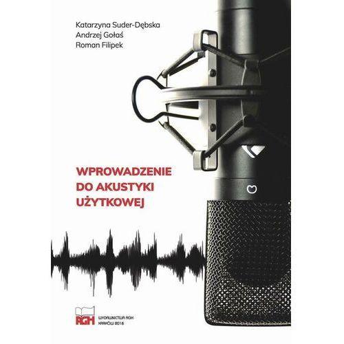 Wprowadzenie do akustyki użytkowej - Katarzyna Suder-Dębska - ebook