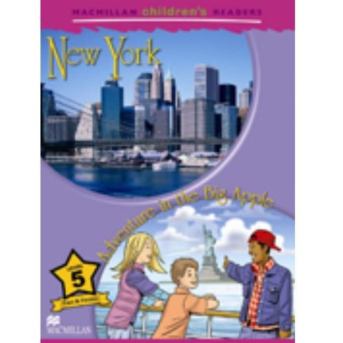 New York / Adventure in the Big Apple. Macmillan Children's Readers 5, Shipton, Paul