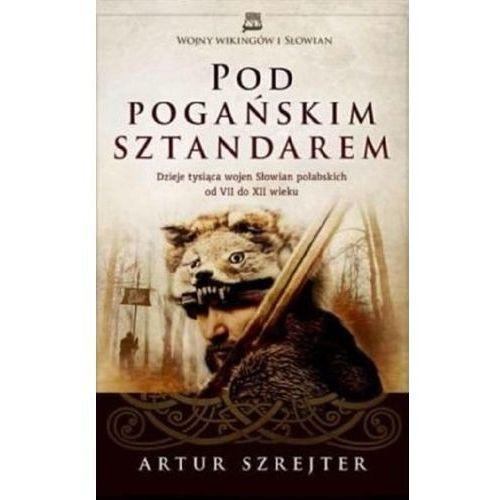 Pod Pogańskim Sztandarem (2016)