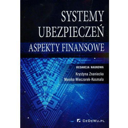 Systemy ubezpieczeń w Polsce Aspekty finansowe + kod na książkę za 1 grosz, praca zbiorowa