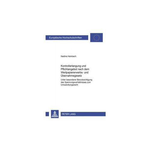 Kontrollerlangung und Pflichtangebot nach dem Wertpapiererwerbs- und Übernahmegesetz (9783631539446)