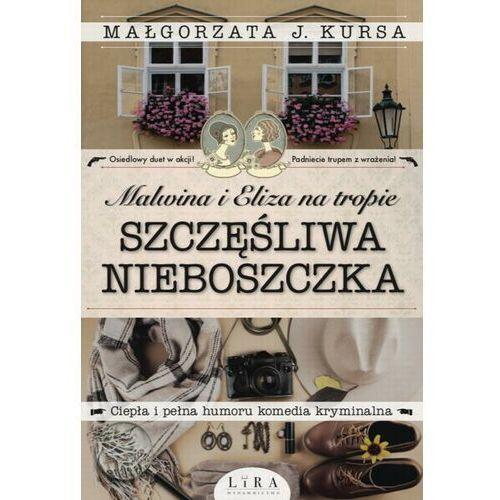Malwina i Eliza na tropie Szczęśliwa nieboszczka - Małgorzata J. Kursa - ebook