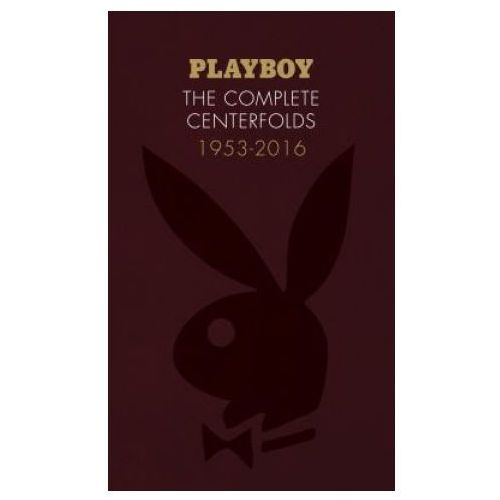 Playboy: The Complete Centerfolds, 1953-2016 (9781452161037)
