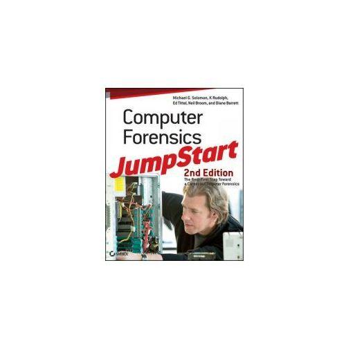Computer Forensics JumpStart (2nd Edition)