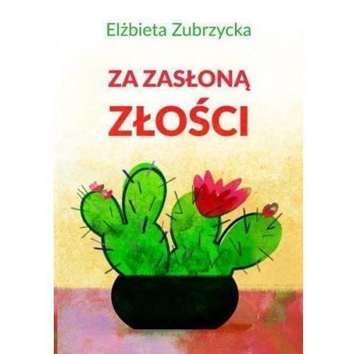 Za zasłoną złości - Elżbieta Zubrzycka, Gwp Elżbieta Zubrzycka