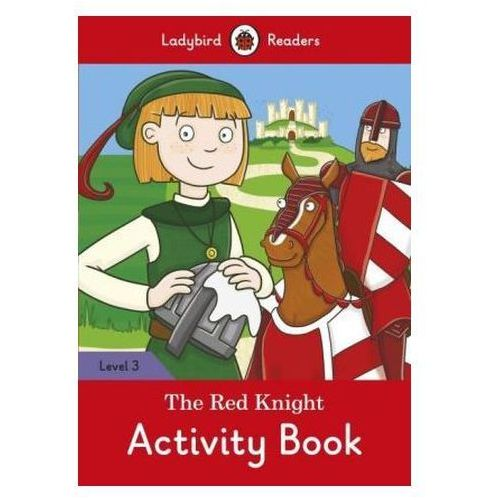 The Red Knight Activity Book - Ladybird Readers Level 3 (9780241253892)