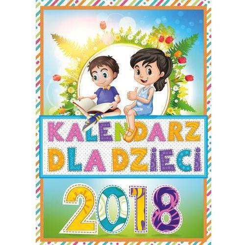 Kalendarz ścienny Dla dzieci 2018 - Wydawnictwo Duszpasterstwa Rolników OD 24,99zł DARMOWA DOSTAWA KIOSK RUCHU