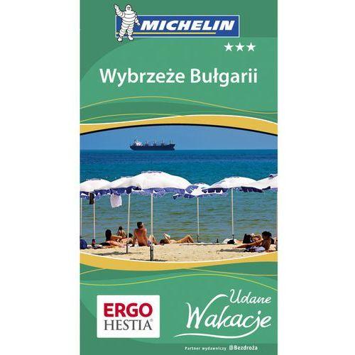 Wybrzeże Bułgarii Udane Wakacje - Praca zbiorowa, praca zbiorowa