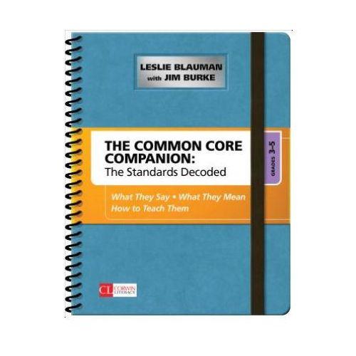 Common Core Companion: The Standards Decoded, Grades 3-5 (9781483349855)