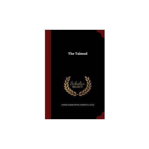 Arsene Darmesteter, Henrietta Szold - Talmud (9781297553929)