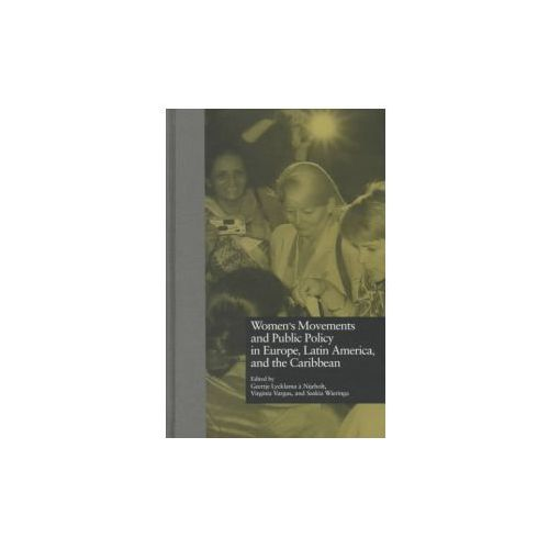 Women's Movements and Public Policy in Europe, Latin America, and the Caribbean (9780815324799)