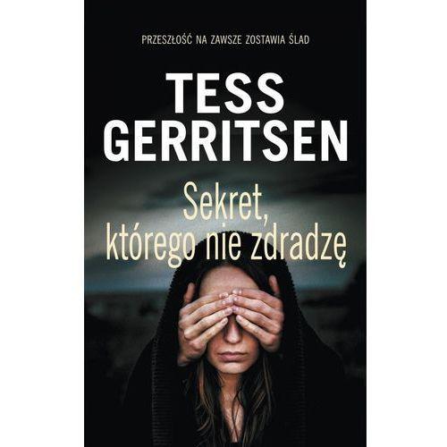 Sekret, którego nie zdradzę - Tess Gerritsen (EPUB) (9788381250849)