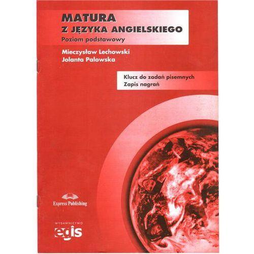 Matura z języka angielskiego Klucz do zadań pisemnych Zapis nagrań (2007)