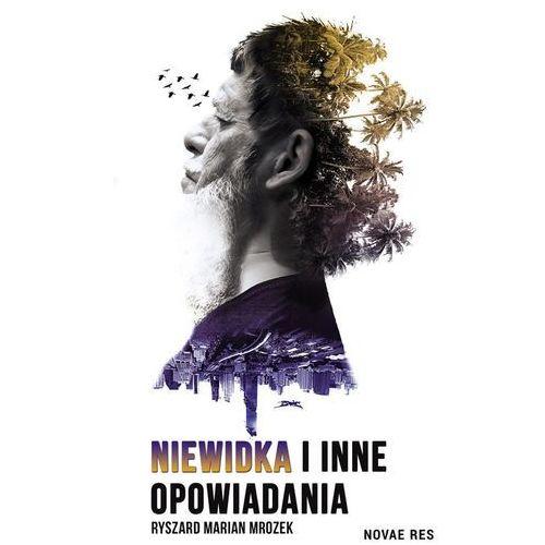 Niewidka i inne opowiadania - Ryszard Marian Mrozek (EPUB), Novae Res