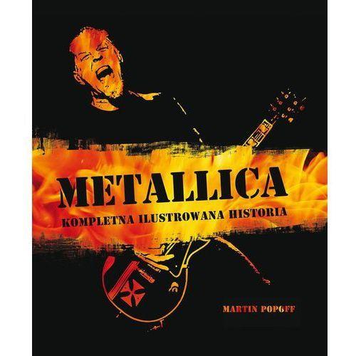 Metallica kompletna ilustrowana historia (192 str.)