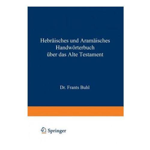 Hebr isches Und Aram isches Handw rterbuch ber Das Alte Testament